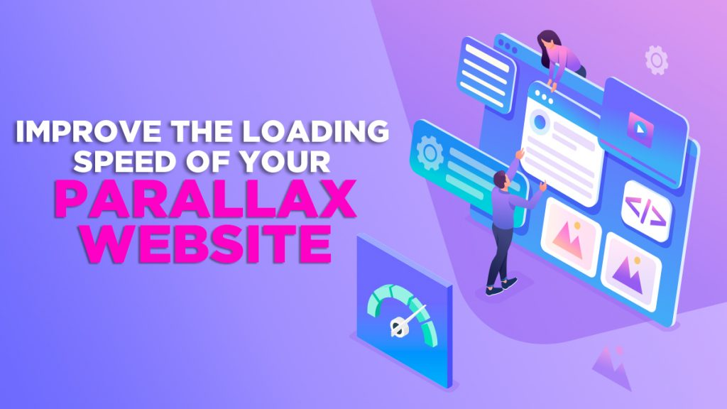 Improve the Loading Speed of Your Parallax Website