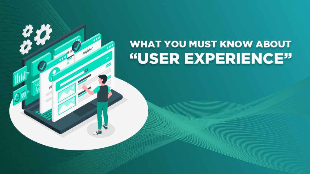 """What You Must Know About """"User Experience"""""""