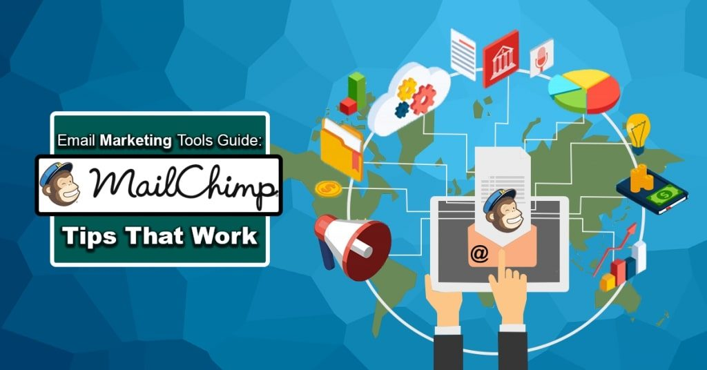 Email-Marketing-Tools-Guide-MailChimp-Tips-That-Work-1024x536