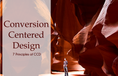 Converting Visitors to Customers What Is A Conversion Centered Design and the 7 Principles of CCD
