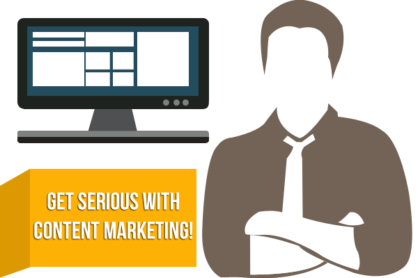 Let's Get Down To Business! Time To Get Serious With Content Marketing