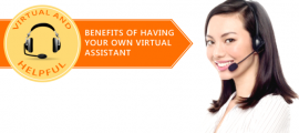Virtual And Helpful: The Three Benefits of Having Your Own Virtual Assistant