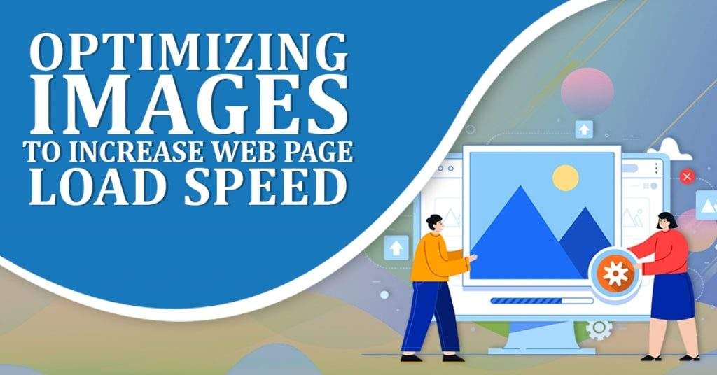 Optimizing-Images-to-Increase-Web-Page-Load-1024x536