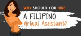 Why Should You Hire a Filipino Virtual Assistant?