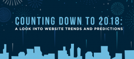 Counting down to 2018: A Look into Website Trends and Predictions
