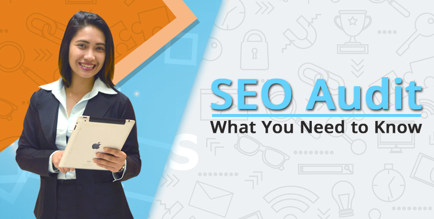 SEO Audit: What You Need to Know