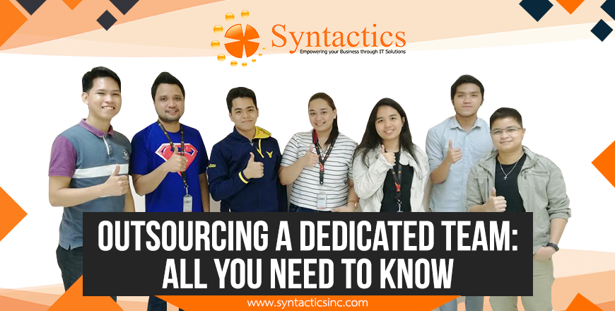 Outsourcing a Dedicated Team: All You Need to Know
