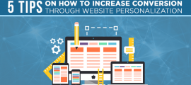 5 Tips on How to Increase Conversion Through Website Personalization