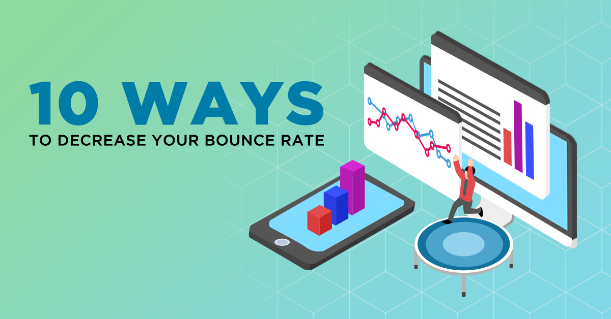 10 Ways to Decrease Your Bounce Rate