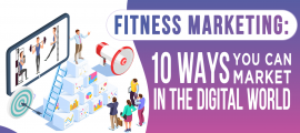 Fitness Marketing: 10 Ways You Can Market In The Digital World