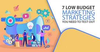 7-Low-Budget-Marketing-Strategies-You-Need-To-Test-Out-1024x536