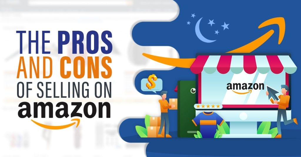 The-Pros-And-Cons-Of-Selling-On-Amazon-1024x536