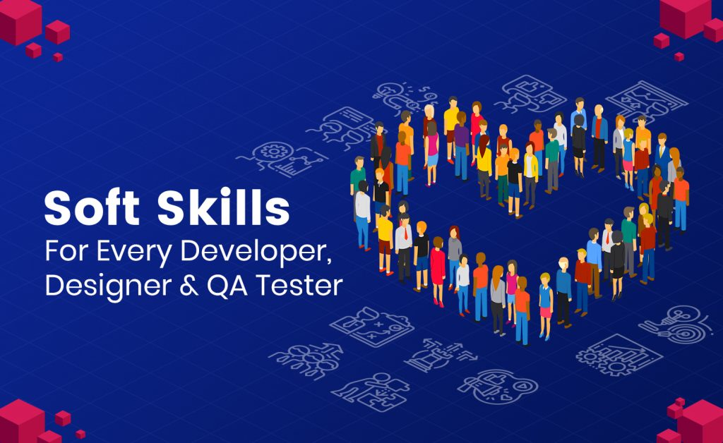 Soft Skills for Developers, Designers and QA Testers
