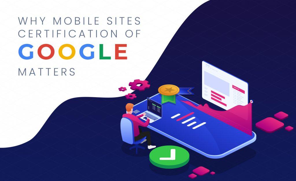 Why Google's Mobile Sites Certification Matters v0.1.5