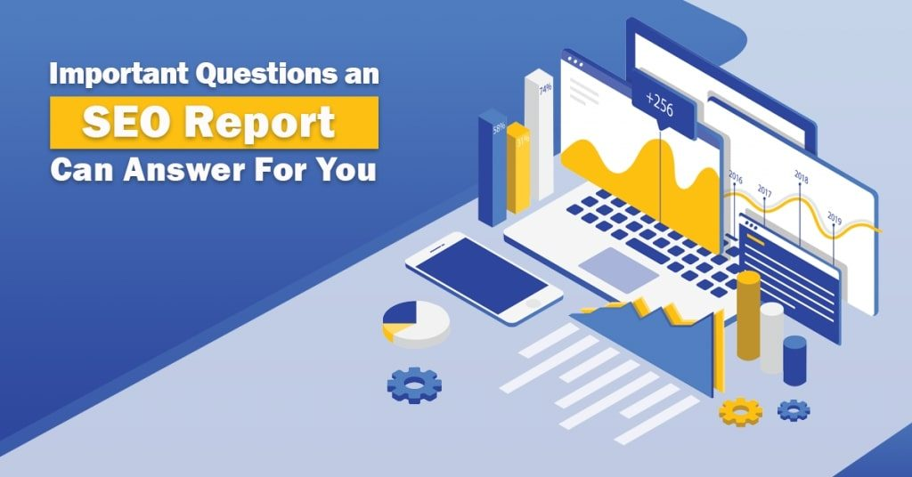 Important-Questions-an-SEO-Report-Can-Answer-For-You-1024x536