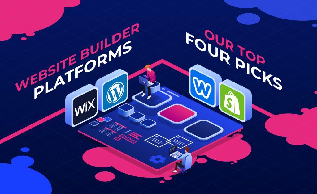 Website Builder Platform - Our Top Four Picks v0.1.2