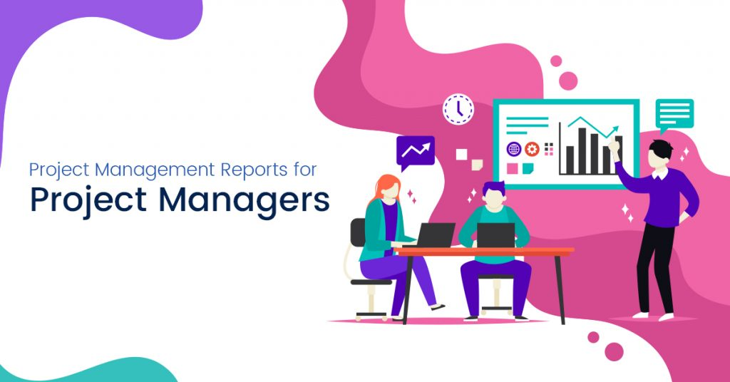 Project Management Reports for Project Managers 2