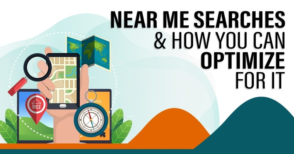 Near-Me-Searches-How-You-Can-Optimize-For-It-1024x536