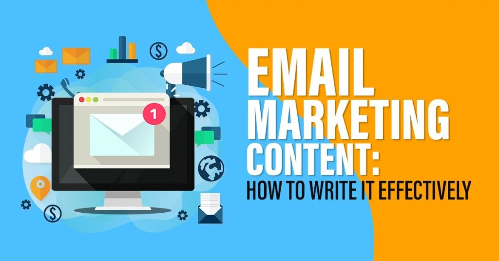 Email-Marketing-Content-How-To-Write-It-Effectively-1024x536