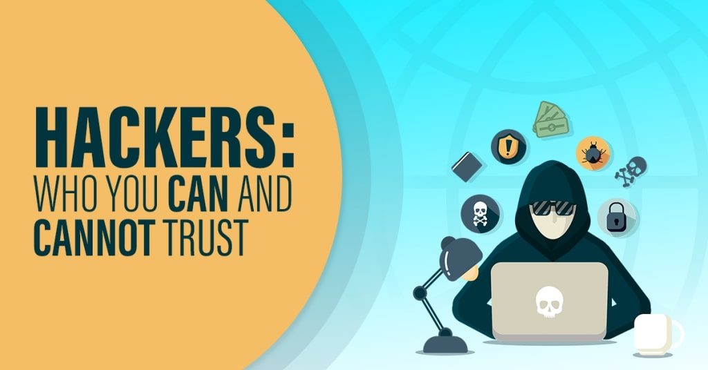 Hackers-Who-You-Can-and-Cannot-Trust-1024x536