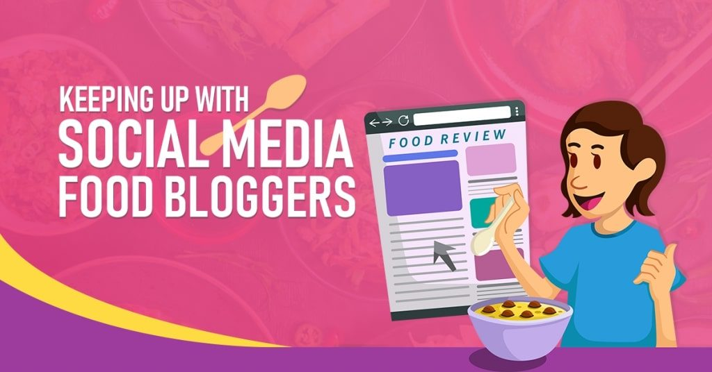Keeping-Up-With-Social-Media-Food-Bloggers-1024x536