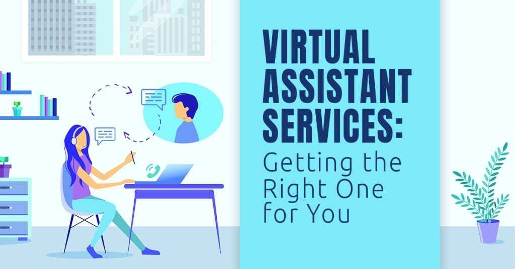 Virtual-Assistant-Services-Getting-the-Right-One-for-You-1024x536