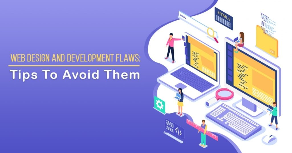 Web-Design-and-Development-Flaws-Tips-To-Avoid-Them-1024x536