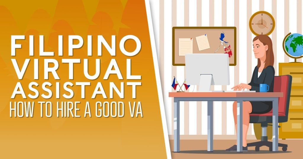 Filipino-Virtual-Assistant-How-to-Hire-a-Good-VA-1024x536