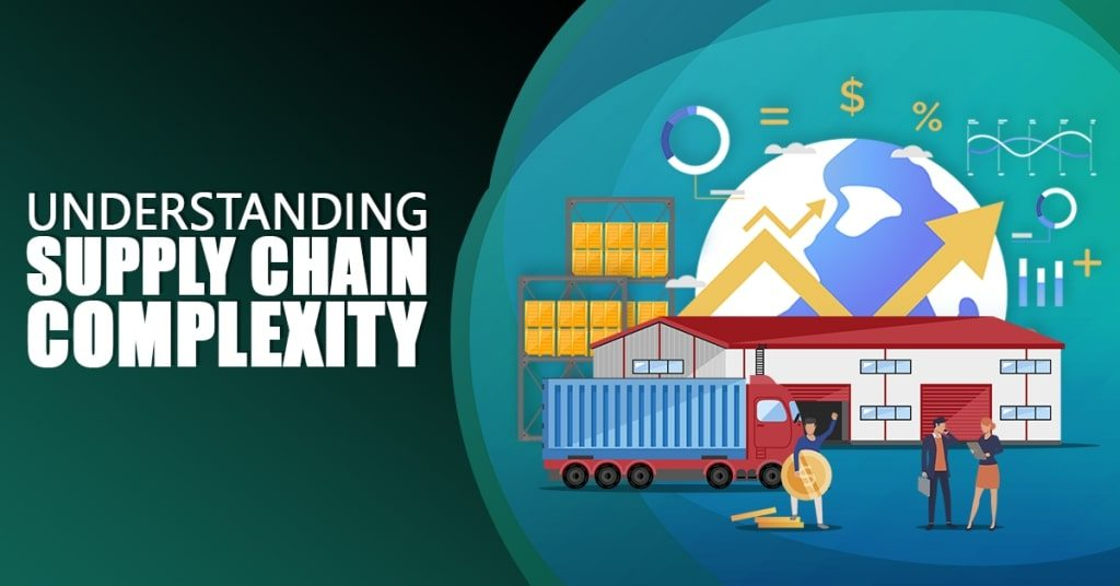 Supply-Chain-Complexity-Understanding-The-Issue-1024x536
