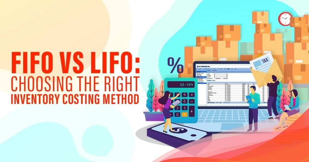 FIFO-VS-LIFO-Choosing-the-right-inventory-costing-method-1024x536