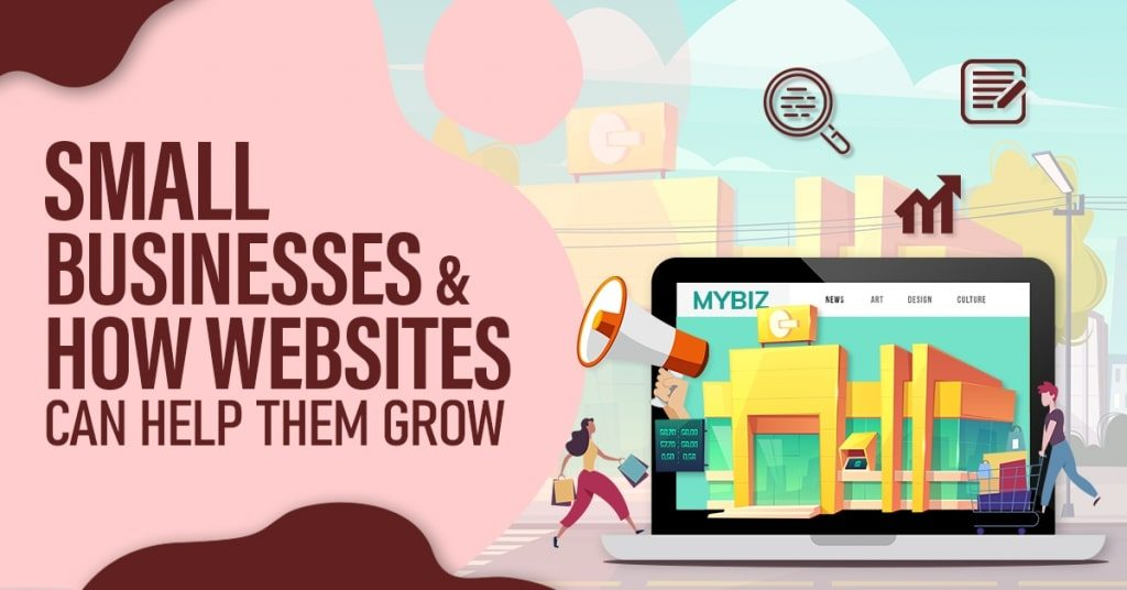 Small-Businesses-How-Websites-Can-Help-Them-Grow-1024x536