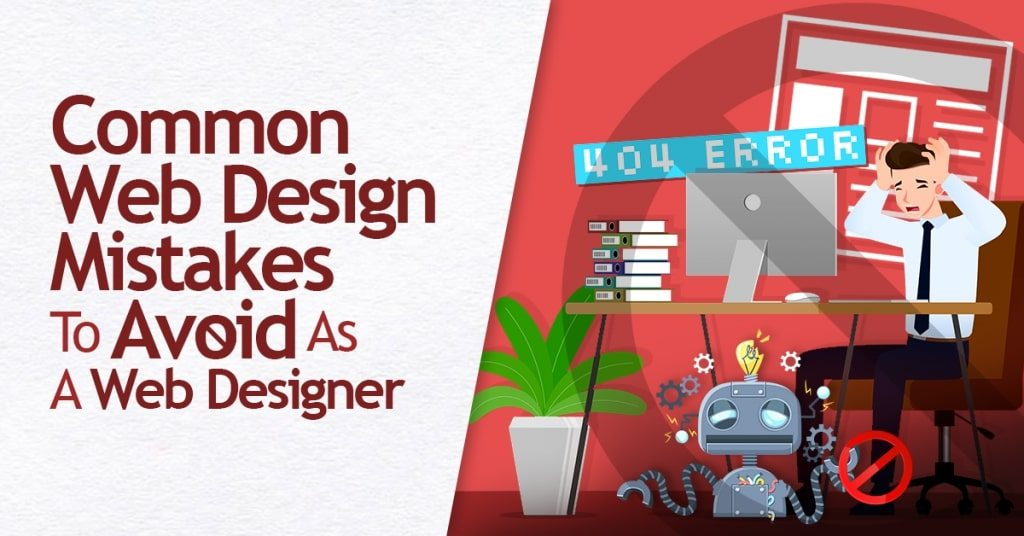 Common-Web-Design-Mistakes-To-Avoid-As-A-Web-Designer-1024x536