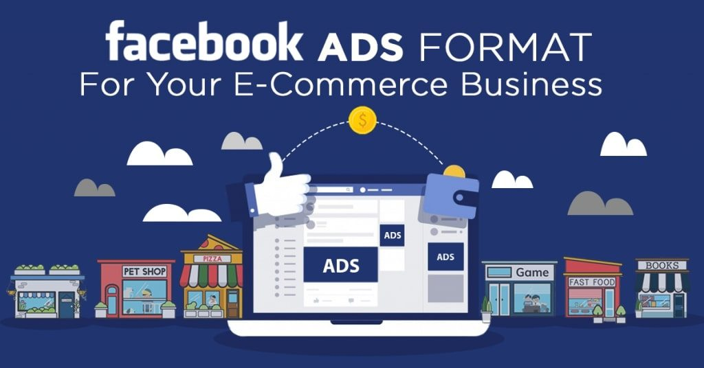 Facebook-Ads-Formats-for-Your-E-Commerce-Business-1024x536