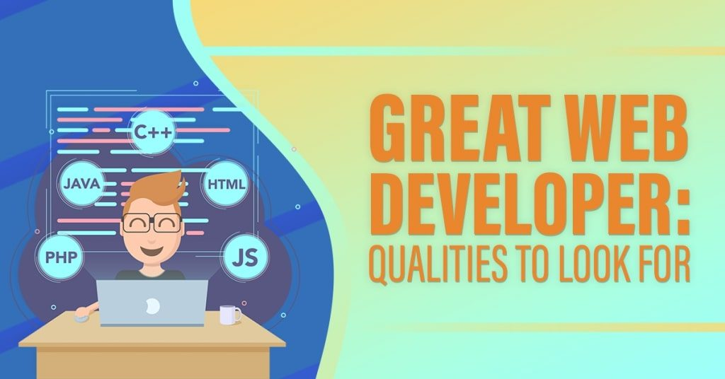 Great-Web-Developer-Qualities-to-Look-For-1024x536