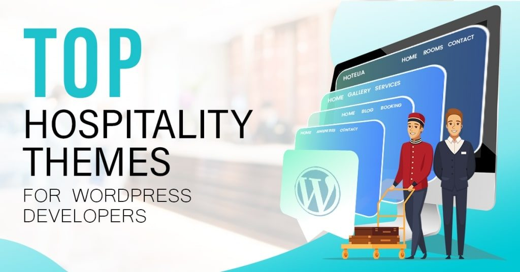 Top-Hospitality-Themes-for-WordPress-Developers-1024x536