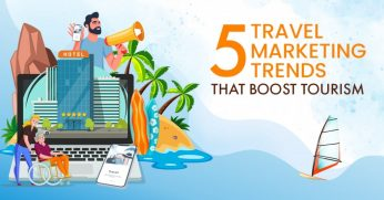5-Travel-Marketing-Trends-That-Boost-Tourism-1024x536