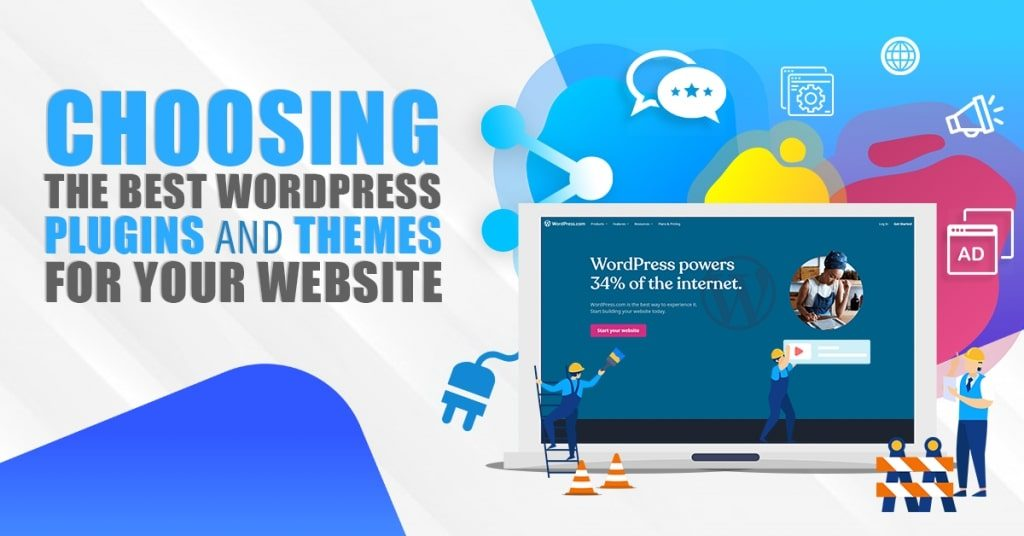 Choosing-The-Best-WordPress-Plugins-And-Themes-For-Your-Website-1024x536