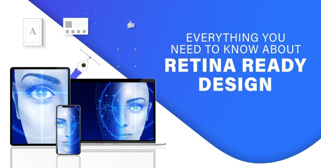 Everything-You-Need-To-Know-About-Retina-Ready-Design-1024x536