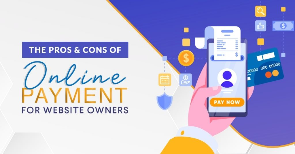 The-Pros-Cons-Of-Online-Payment-For-Website-Owners-1024x536