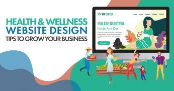 Health-Wellness-Website-Design-Tips-To-Grow-Your-Business-1024x536