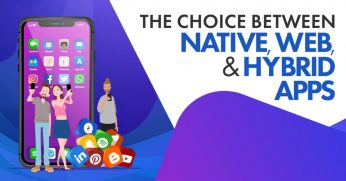 The-Choice-Between-Native-Web-Hybrid-Apps-1024x536