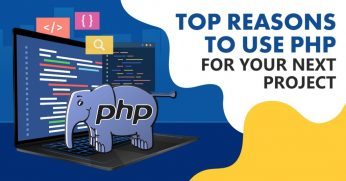 Top-Reasons-To-Use-PHP-For-Your-Next-Project-1024x536