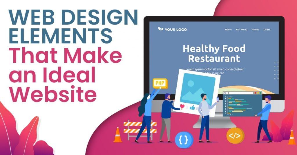Web-Design-Elements-that-Make-an-Ideal-Website-1024x536