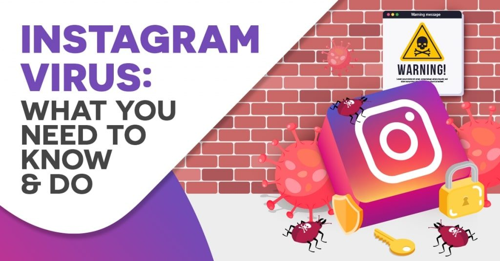Instagram-Virus-What-You-Need-to-Know-and-Do-1024x536