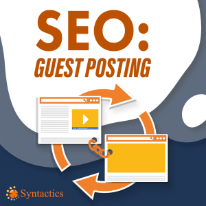 SEO Link Building Strategies SEO Guest Posting Syntactics