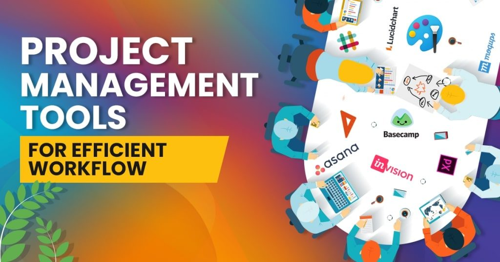 Project-Management-Tools-for-Efficient-Workflow-1024x536