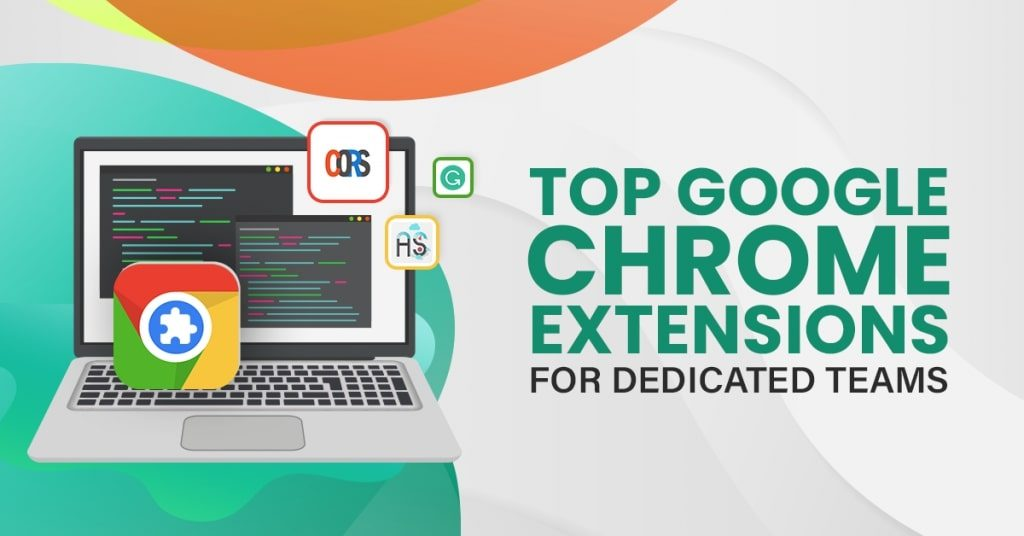 Top-Google-Chrome-Extensions-for-Dedicated-Teams-1024x536