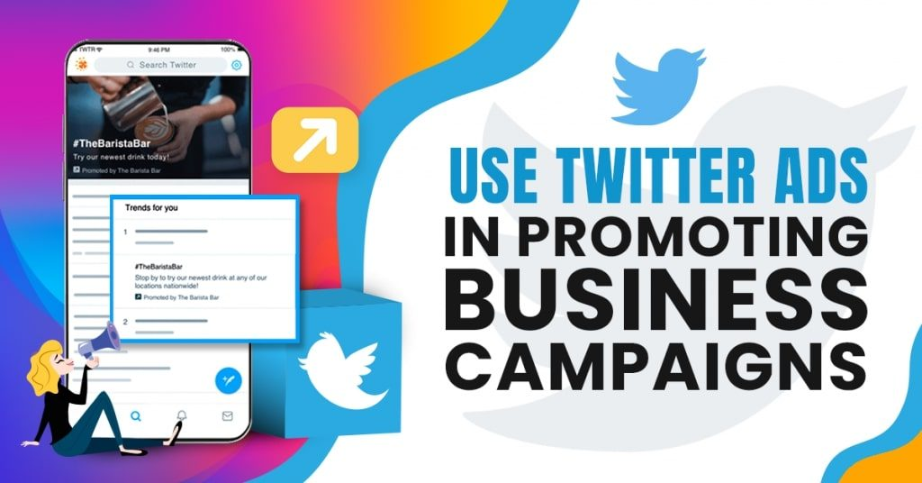 Use-Twitter-Ads-in-Promoting-Business-Campaigns-1024x536