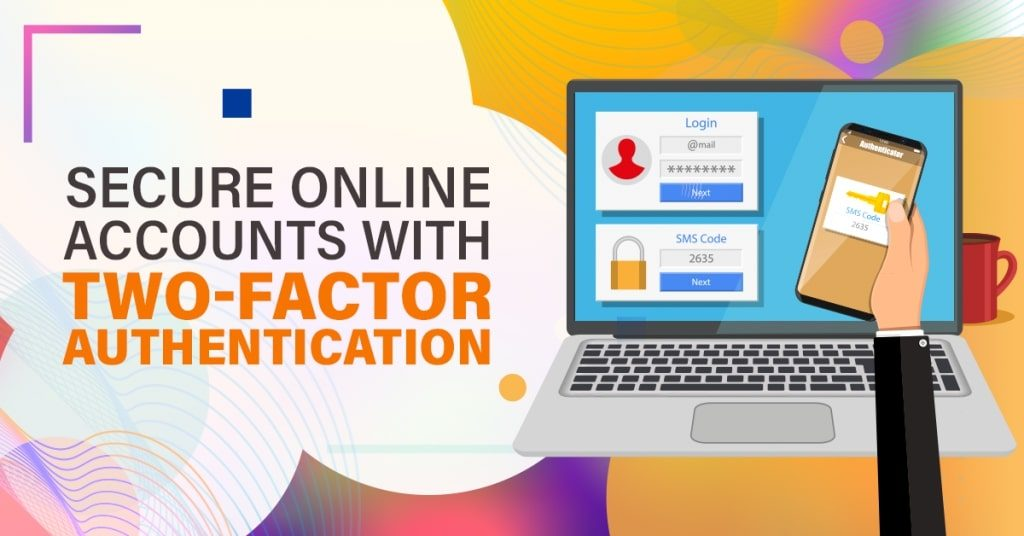 Secure-Online-Accounts-with-Two-Factor-Authentication-1024x536
