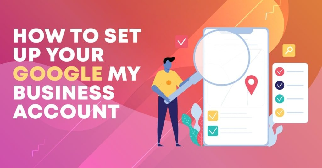 How-to-Set-Up-Your-Google-My-Business-Account-1024x536
